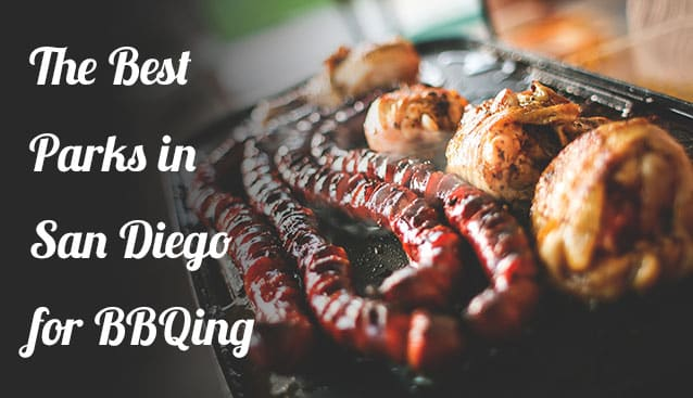 The best parks in San Diego for BBQ